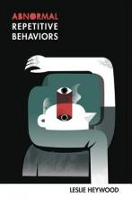 Heywood, Leslie Abnormal Repetitive Behaviors