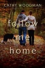 Woodman, Cathy Follow Me Home