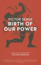 Serge, Victor Birth of Our Power