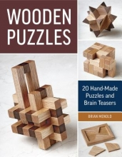 Brian Menold Wooden Puzzles: 20 Handmade Puzzles and Brain Teasers