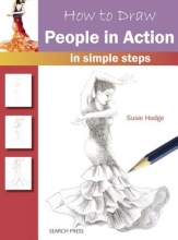 Hodge, Susie How to Draw: People in Action
