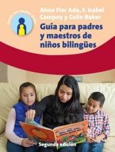 Alma Flor Ada,   F. Isabel Campoy,   Colin Baker Guia para padres y maestros de ninos bilingues