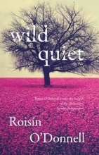 O`Donnell, Roisin Wild Quiet