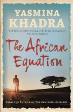 Khadra, Yasmina The African Equation