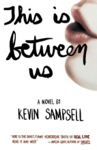 Sampsell, Kevin This Is Between Us