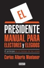 Montaner, Carlos Alberto El presidente The President