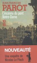 Parot, Jean-François L`inconnu du Pont Notre-Dame