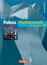 Zang, Antje,   Krauß, Yvonne,   Klapthor, Rüdiger,   Göttge, Silke Fokus Mathematik 10. Schuljahr. Schülerbuch. Gymnasium Rheinland-Pfalz