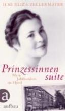 Zellermayer, Ilse Eliza Prinzessinnensuite