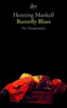 Mankell, Henning Butterfly Blues