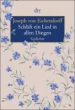 Eichendorff, Joseph von Schlft ein Lied in allen Dingen