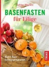 Wacker, Sabine Basenfasten für Eilige