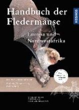 Dietz, Christian,   Nill, Dietmar,   Kiefer, Andreas Handbuch Fledermäuse Europas und Nordwestafrikas