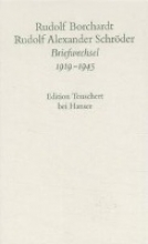 Borchardt, Rudolf Gesammelte Briefe: 3. Abteilung Band II