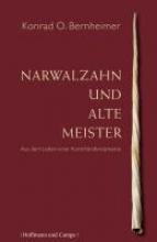 Bernheimer, Konrad O. Narwalzahn und Alte Meister