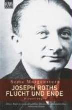 Morgenstern, Soma Joseph Roths Flucht und Ende
