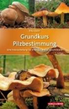 Lüder, Rita Grundkurs Pilzbestimmung
