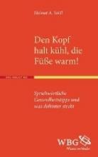 Seidl, Helmut A. Den Kopf halt kühl, die Füße warm!