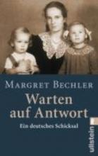 Bechler, Margret Warten auf Antwort