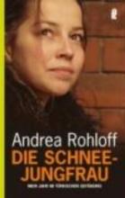 Rohloff, Andrea Die Schneejungfrau