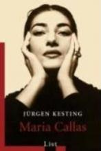 Kesting, Jürgen Maria Callas
