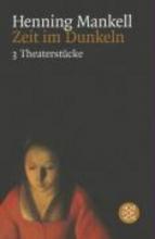 Mankell, Henning Zeit im Dunkeln