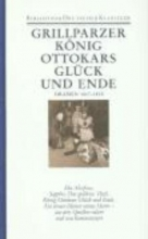 Grillparzer, Franz Dramen 1817 - 1828