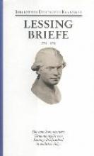 Lessing, Gotthold Ephraim Briefe von und an Lessing 1776 - 1781