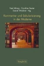 Kommentar und Säkularisierung in der Moderne