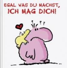 Holzach, Alexander Egal was du machst, Ich mag Dich