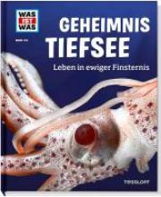 Baur, Manfred Geheimnis Tiefsee. Leben in ewiger Finsternis