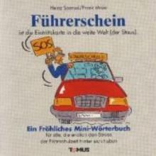 Sponsel, Heinz Herzlichen Glückwunsch zum Führerschein! Ein Mini - Glückwunschbuch