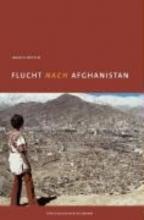 Bettin, Ingrid Flucht nach Afghanistan