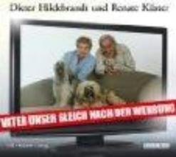 Hildebrandt, Dieter Vater unser gleich nach der Werbung