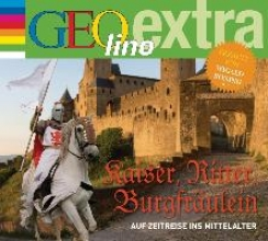 Nusch, Martin Burgen, Ritter und Legenden - Auf Zeitreise ins Mittelalter