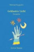 Augustin, Michael Geklautes Licht