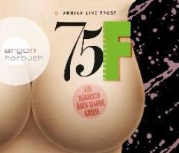 Trost, Annika Line 75F - Ein Hörbuch über wahre Größe