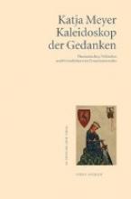 Meyer, Katja Kaleidoskop der Gedanken
