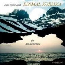 Sokop, Hans W Einmal Korsika - ein Sonettenkranz