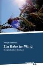 Hadjar Schwarz Ein Halm im Wind
