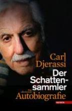 Djerassi, Carl Der Schattensammler