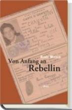 Wiener, Renée Von Anfang an Rebellin
