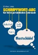 Jontes, Günther Schimpfwort-ABC
