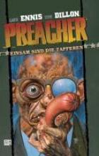 Ennis, Garth Preacher 07 - Einsam sind die Tapferen