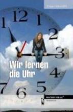 Meywirth, Jürgen Wir lernen die Uhr
