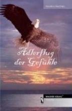 Hermes, Monika Adlerflug der Gefühle
