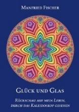 Fischer, Manfried Glck und Glas