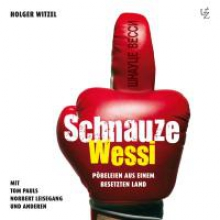 Witzel, Holger Schnauze Wessi!