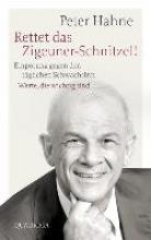 Hahne, Peter Rettet das Zigeuner-Schnitzel!