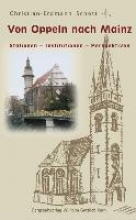 Schott, Christian-Erdmann Von Oppeln nach Mainz
